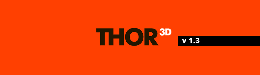 NEW THOR3D SOFTWARE RELEASED – V1.3